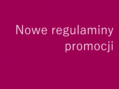 Nowe regulaminy promocji